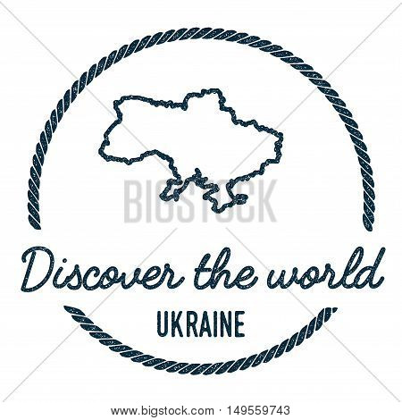 Ukraine Map Outline. Vintage Discover The World Rubber Stamp With Ukraine Map. Hipster Style Nautica