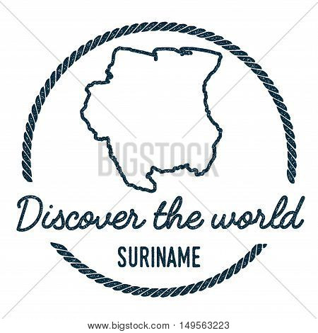 Suriname Map Outline. Vintage Discover The World Rubber Stamp With Suriname Map. Hipster Style Nauti