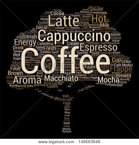 Vector concept conceptual creative hot coffee, cappuccino or espresso abstract tree word cloud isolated on background metaphor to morning, restaurant, italian, beverage, cafeteria, break, energy taste