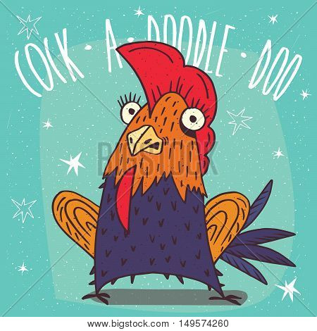 Cartoon beautiful and colorful or rooster standing in a fright on blue background. Cock a doodle doo lettering