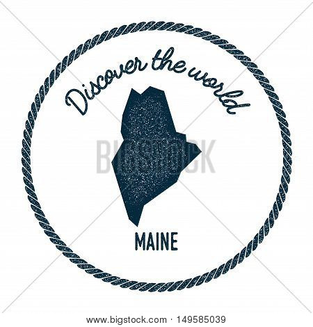 Maine Map In Vintage Discover The World Rubber Stamp. Hipster Style Nautical Postage Stamp, With Rou
