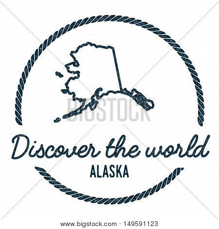 Alaska Map Outline. Vintage Discover The World Rubber Stamp With Alaska Map. Hipster Style Nautical