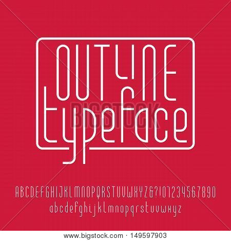 Outline typeface. Modern line alphabet. Uppercase and lowercase letters and numbers. Vector font for your design.