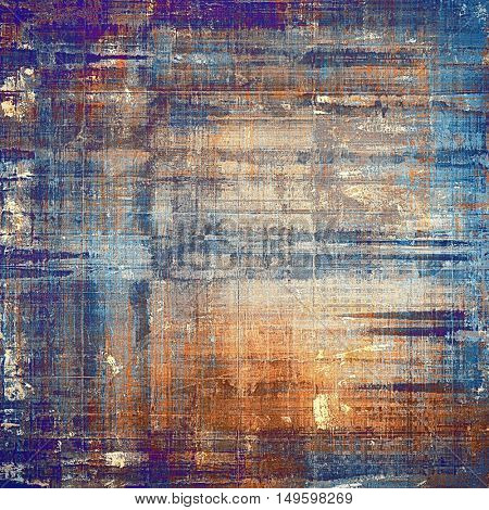 Rough textured backdrop, abstract vintage background with different color patterns: yellow (beige); brown; blue; red (orange)