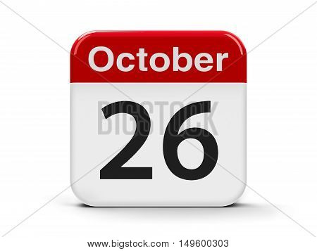 Calendar web button - The Twenty Sixth of October - National Day in Austria three-dimensional rendering 3D illustration