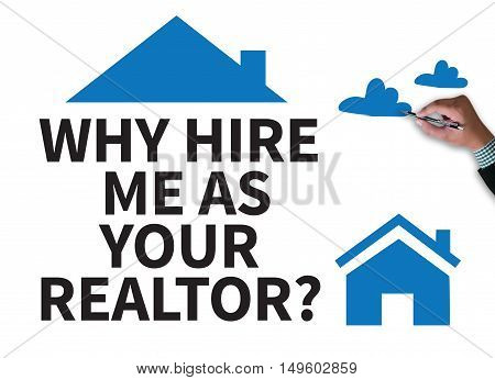 Why Hire Me As Your Realtor?