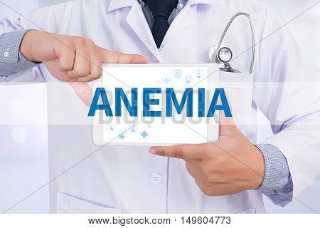 ANEMIA Doctor holding digital tablet Doctor work hard and Doctor medical