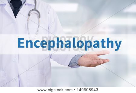 Encephalopathy Medicine doctor hand working doctor work hard top view  concept