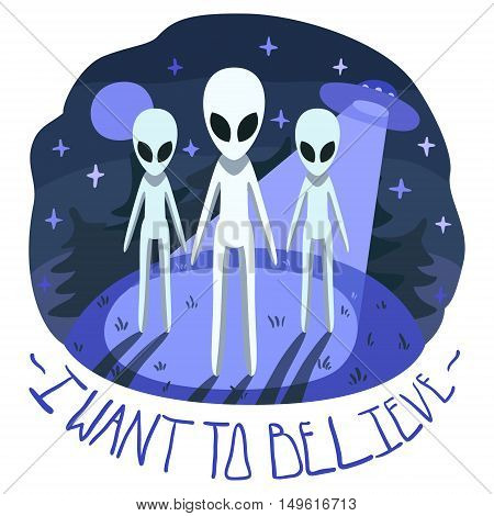 I want to believe vector poster with aliens on the hill and UFO in the night with full moon and stars (cartoon style) in blue colors