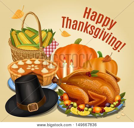 Thanksgiving dinner, roast turkey on platter with garnish,  orange pumpkin, pumpkin pie, piligrim hat. Vector illustration