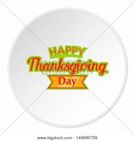 Happy thanksgiving day icon in cartoon style on white circle background. Holiday symbol vector illustration