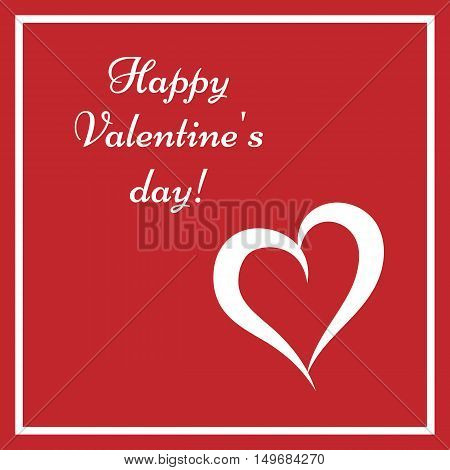 Template greeting card Happy Valentine's Day! White text silhouette of heart square frame on a red background.