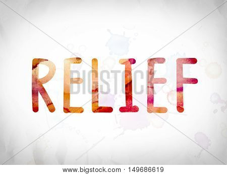 Relief Concept Watercolor Word Art