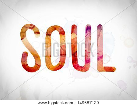 Soul Concept Watercolor Word Art