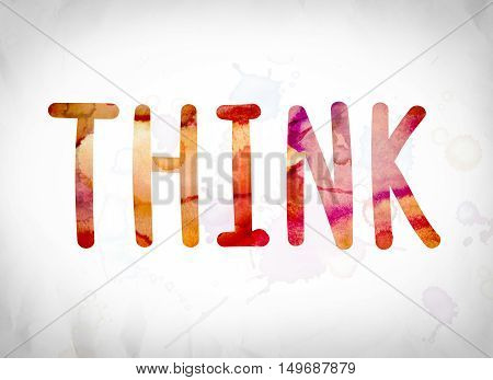 Think Concept Watercolor Word Art