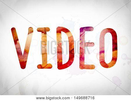 Video Concept Watercolor Word Art
