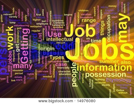 Background concept illustration of jobs work employment glowing light effect