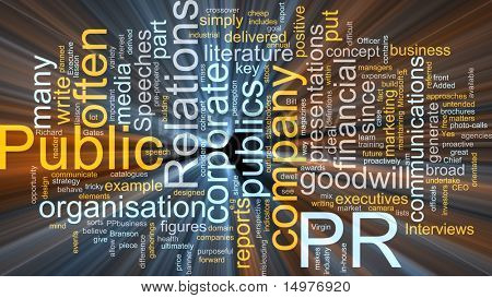 Word cloud concept illustration of public relations glowing light effect
