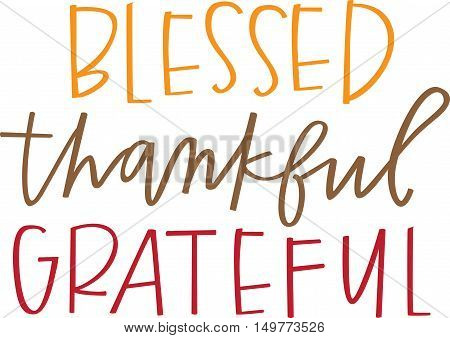 Blessed, thankful, grateful hand lettered words in autumnal colors