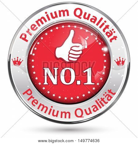 Premium Quality (German Language: Premium Qualitat), Number one - business icon for retail industry