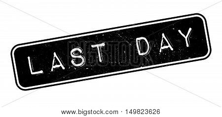 Last Day Rubber Stamp