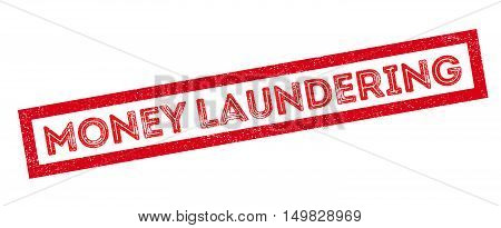 Money Laundering Rubber Stamp