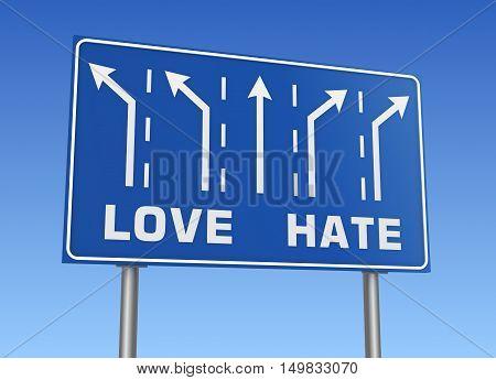 love hate road sign concept  on sky background 3d illustration