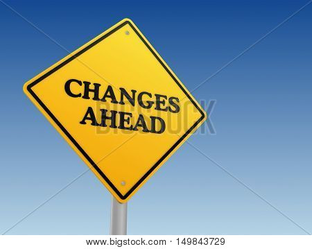 changes ahead yellow road sign 3d concept illustration