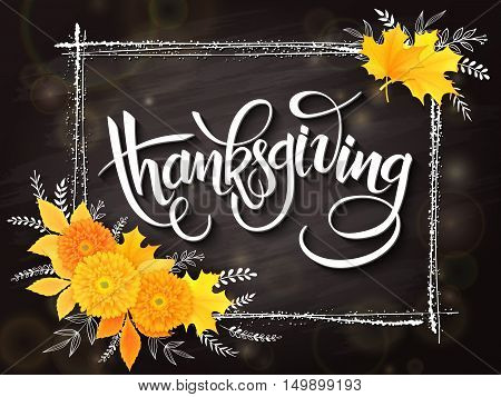 vector thanksgiving day greeting lettering phrase - thanksgiving - with frame, chrysanthemum bouquet with doodle flower branches on blackboard background. Design for greeting card or poster.