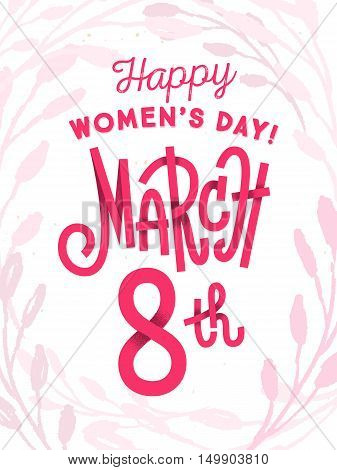 Happy 8Th Of March, The International Women's Day, Girly Greeting Card With Fun Red Lettering On Whi