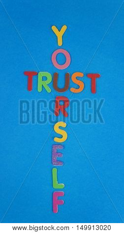 Trust yourself in colorful wording