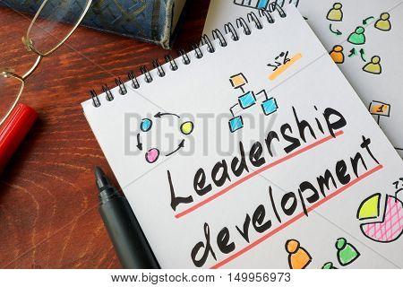 Leadership Development written on a paper. Self improvement concept