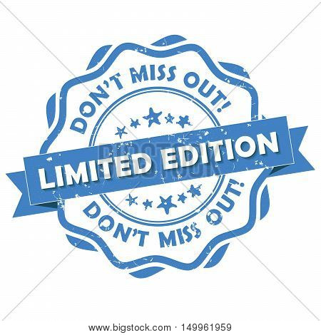 Limited edition, don't miss out! - grunge business retail stamp / label. Print colors used