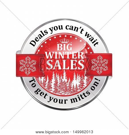 Big winter sales. Deals you can't wait to get your mitts on! - Christmas and New Year business retail icon with snowflakes and pine trees