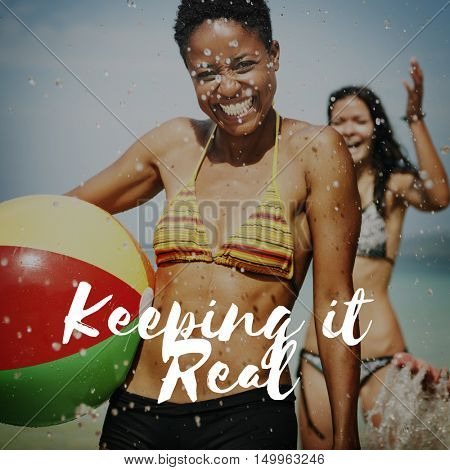 Keeping It Real Believe in Yourself Confidence Concept