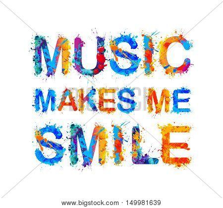 Music makes me smile. Vector watercolor inscription