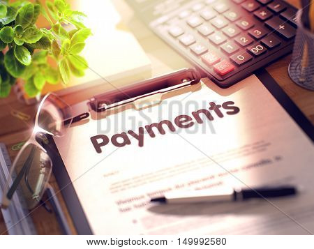 Payments on Clipboard with Paper Sheet on Table with Office Supplies Around. 3d Rendering. Toned and Blurred Image.