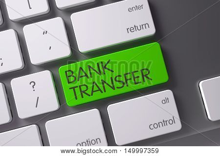 Concept of Bank Transfer, with Bank Transfer on Green Enter Keypad on Metallic Keyboard. 3D Illustration.