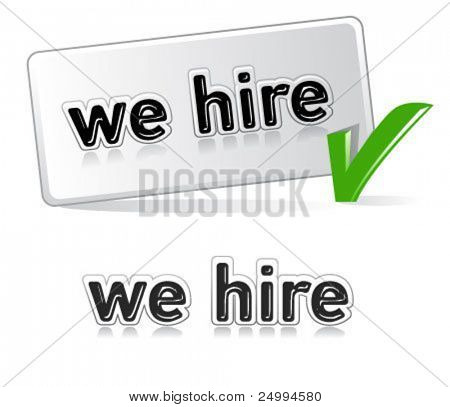 we hire  - sign for job and employment concepts