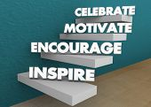Inspire Encourage Motivate Celebrate Steps Stairs 3d Illustration poster