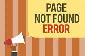 Writing Note Showing Page Not Found Error. Business Photo Showcasing Message Appears When Search For poster