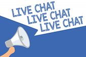 Handwriting Text Live Chat Live Chat Live Chat. Concept Meaning Talking With People Friends Relative poster