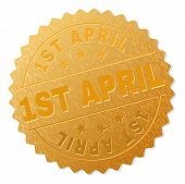 1st April Gold Stamp Seal. Vector Golden Medal Of 1st April Text. Text Labels Are Placed Between Par poster