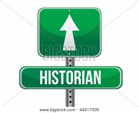 Historian Road Sign Illustration Design