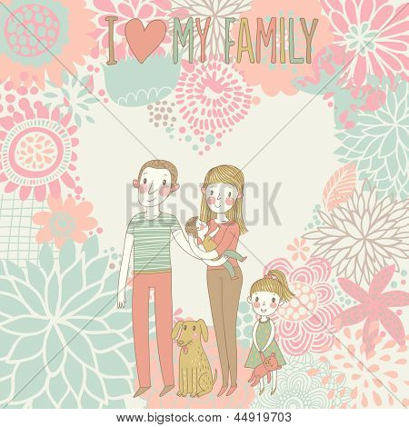 Happy family. Concept family background. Romantic card with mother, father, daughter, son and dog in vector