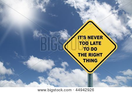 Yellow motivational road sign