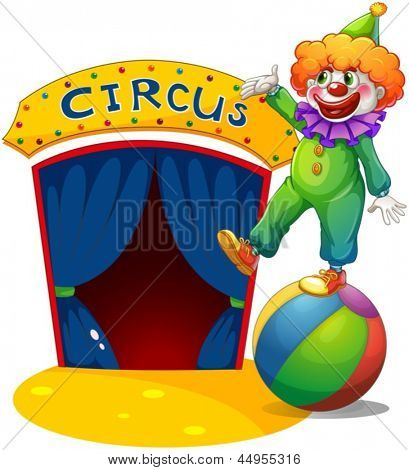 Illustration of a clown at the top of a ball presenting the circus house on a white background