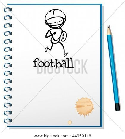 Illustration of a notebook with a sketch of a football athlete on a white background