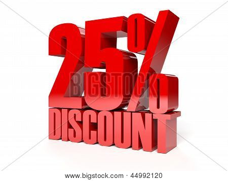 25 percent discount. Red shiny text.