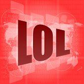 stock photo of lol  - social concept - JPG